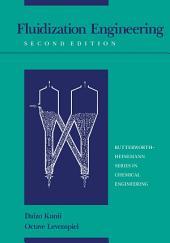 Fluidization Engineering: Edition 2