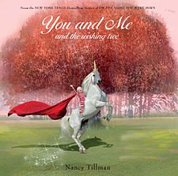 You And Me And The Wishing Tree Book PDF