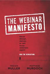 The Webinar Manifesto: The Special Interactive Edition