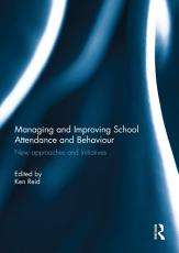 Managing and Improving School Attendance and Behaviour PDF