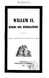 Willem II Koning der Nederlanden: Volume 1