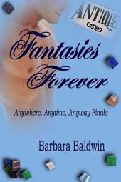 Fantasies Forever
