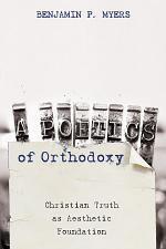 A Poetics of Orthodoxy