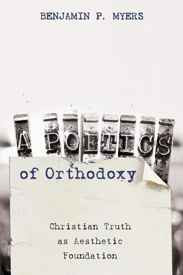 A Poetics of Orthodoxy PDF