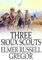 Three Sioux Scouts PDF