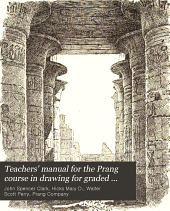 Teachers' Manual for the Prang Course in Drawing for Graded Schools: Books 1-6