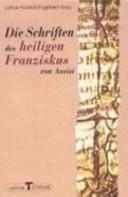 Die Schriften des Heiligen Franziskus von Assisi PDF