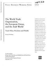 The World Trade Organization, the European Union, and the Arab World: Trade Policy Priorities and Pitfalls