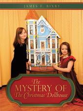 "the mystery of ""The Christmas Dollhouse"""