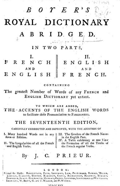 Boyers Royal Dictionary Abridged The Seventeenth Edition Carefully Corrected And Improved By J C Prieur