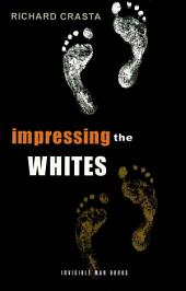 Impressing the Whites: The New International Slavery