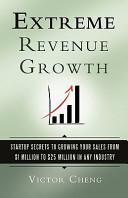 Extreme Revenue Growth