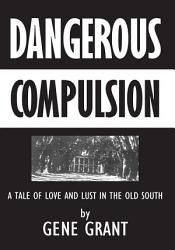 Dangerous Compulsion