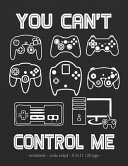 You Can't Control Me
