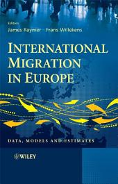 International Migration in Europe: Data, Models and Estimates