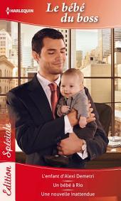 Bébé du boss: L'enfant d'Alexi Demetri - Un bébé à Rio - Une nouvelle inattendue