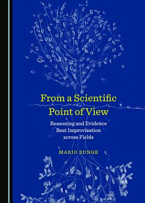 From a Scientific Point of View