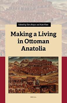 Making a Living in Ottoman Anatolia PDF