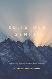 Religious Genius: Appreciating Inspiring Individuals Across Traditions