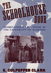 The Schoolhouse Door