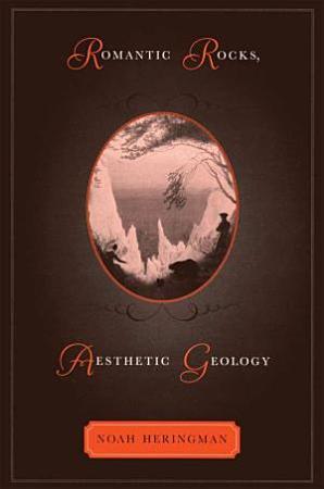 Romantic Rocks  Aesthetic Geology PDF