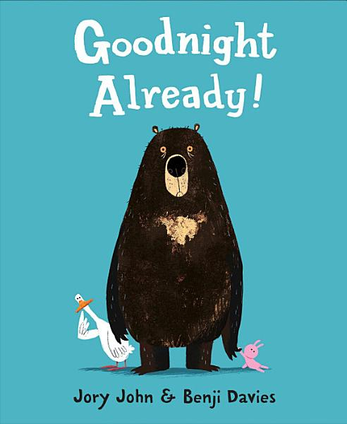 Download Goodnight Already  Book