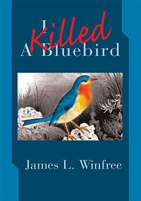 I Killed a Bluebird PDF