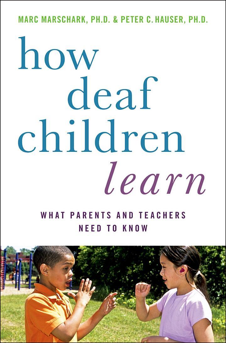 How Deaf Children Learn