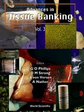 Advances In Tissue Banking: Volume 3