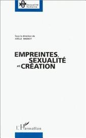 Empreintes, sexualité et création