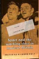 Sport and the Working Class in Modern Britain PDF