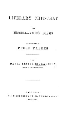 Literary Chit Chat  with miscellaneous poems and an appendix of prose papers