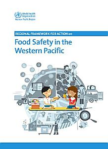 Regional Framework for Action on Food Safety in the Western Pacific PDF