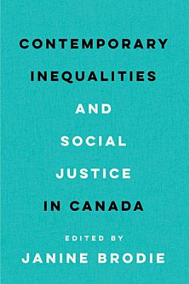 Contemporary Inequalities and Social Justice in Canada
