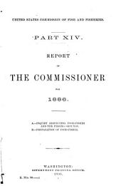 Report of the Commissioner - United States Commission of Fish and Fisheries: Part 14