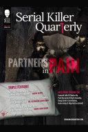 "Serial Killer Quarterly Vol.1 No.2 ""Partners in Pain"""