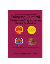 Bridging Cultural Barriers in China, Japan, Korea & Mexico