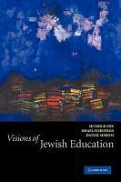 Visions of Jewish Education PDF
