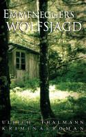 Emmeneggers Wolfsjagd PDF