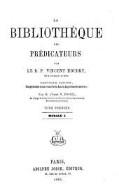 La bibliothèque des prédicateurs: Volume1