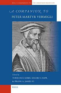 A Companion to Peter Martyr Vermigli Book