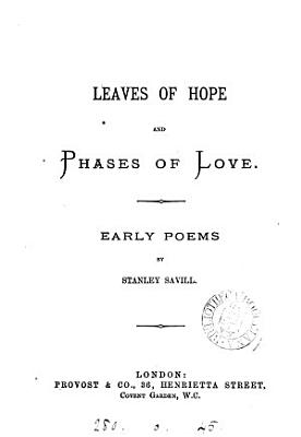 Leaves of Hope and Phases of Love  Early Poems PDF