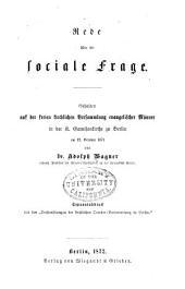 Rede über die sociale frage: Gehalten auf freien kirchlichen versammlung evangelischer männer in der K. Carnisonkirche zu Berlin am 12. october 1871
