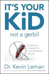 It s Your Kid  Not a Gerbil PDF