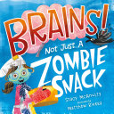 Brains  Not Just a Zombie Snack