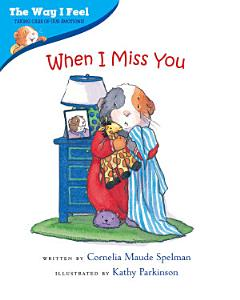 When I Miss You Book
