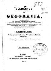 Elementos de geografía que comprenden los principios generales de la ciencia, la geografía descriptiva...