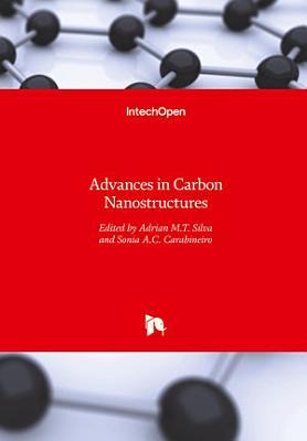 Advances in Carbon Nanostructures PDF