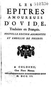 Les Epîtres amoureuses [sic] d'Ovide, traduites en français [par l'abbé Jean Barrin]