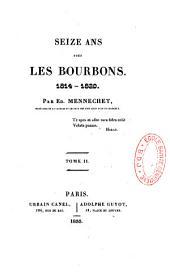 Seize ans chez les Bourbons (1814-1830)